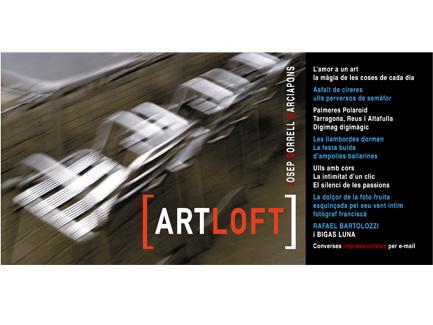 Flayer Art Loft. Exposición Fotos Josep Borrell Garciapons. Reus.